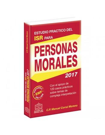 ESTUDIO PRACTICO DEL ISR PARA PERSONAS MORALES 2017