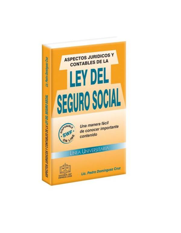 Aspectos Jurídicos y contables de la Ley del Seguro Social 2014