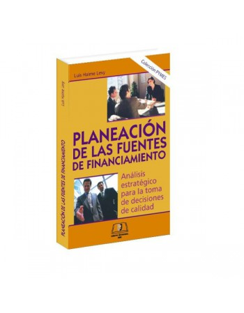 Planeación de las Fuentes de Financiamiento