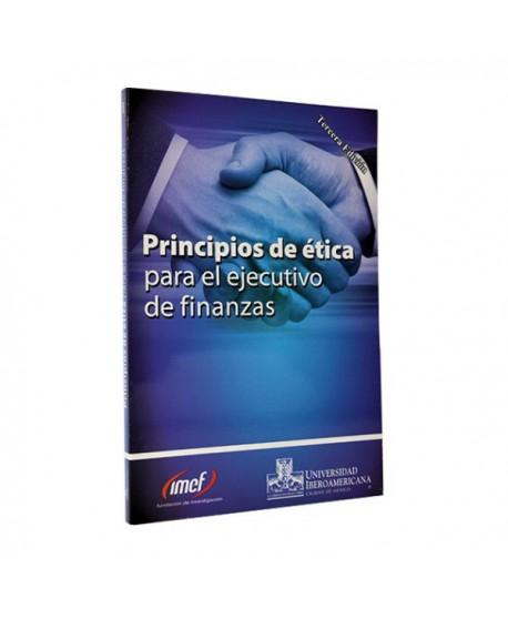Principios de Ética para el Ejecutivo de Finanzas (Pasta blanda)