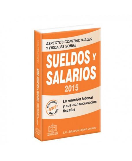 Aspectos Contractuales y Fiscales Sobre Sueldos y Salarios 2015