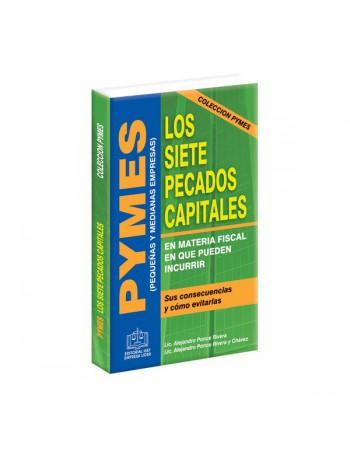 PYMES los Siete Pecados Capitales en Materia Fiscal 2011