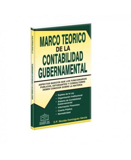 Marco Teórico de la Contabilidad Gubernamental