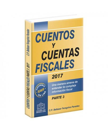 CUENTOS Y CUENTAS FISCALES 2017 PARTE 3