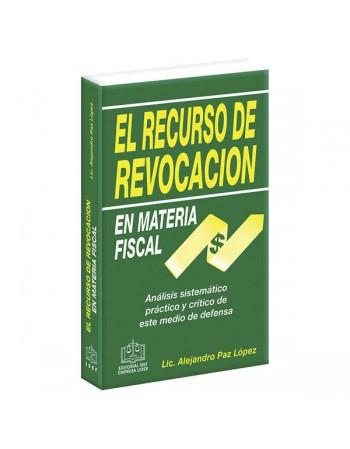 El Recurso de Revocación en Materia Fiscal