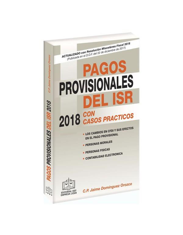 PAGOS PROVISIONALES DEL ISR 2018