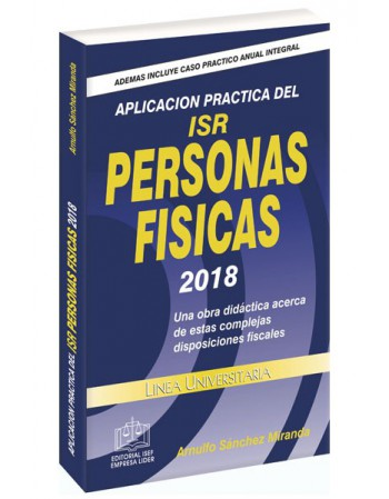 SWF APLICACIÓN PRÁCTICA DEL ISR PERSONAS FÍSICAS 2018