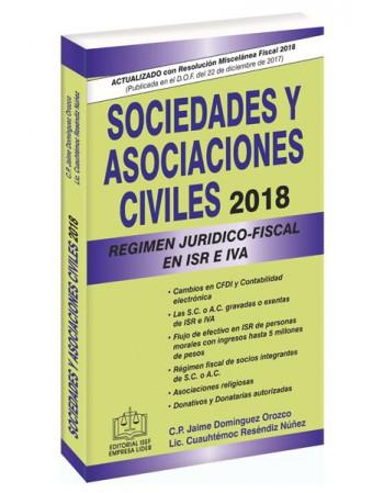 SOCIEDADES Y ASOCIACIONES CIVILES RÉGIMEN JURÍDICO-FISCAL 2018
