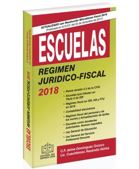 ESCUELAS RÉGIMEN JURÍDICO-FISCAL 2018