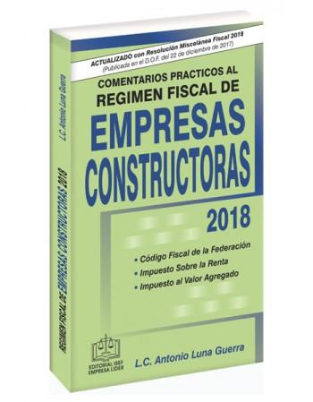 SWF COMENTARIOS PRÁCTICOS AL RÉGIMEN FISCAL DE EMPRESAS CONSTRUCTORAS 2018