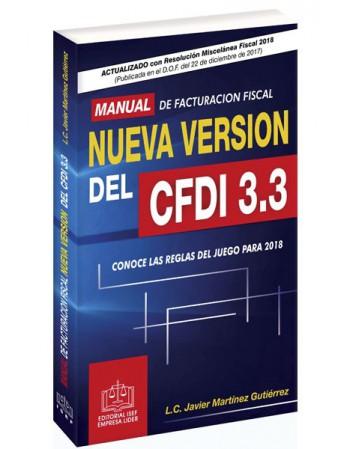 MANUAL DE FACTURACIÓN FISCAL NUEVA VERSIÓN DEL CFDI 3.3