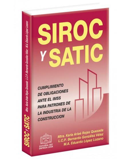 SIROC y SATIC CUMPLIMIENTO DE OBLIGACIONES ANTE EL IMSS P PATRONES D LA INDUSTRIA DE LA CONSTRUCCIÓN