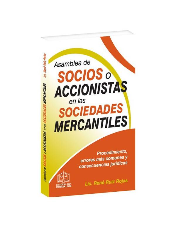 ASAMBLEA DE SOCIOS O ACCIONISTAS EN LAS SOCIEDADES MERCANTILES 2018