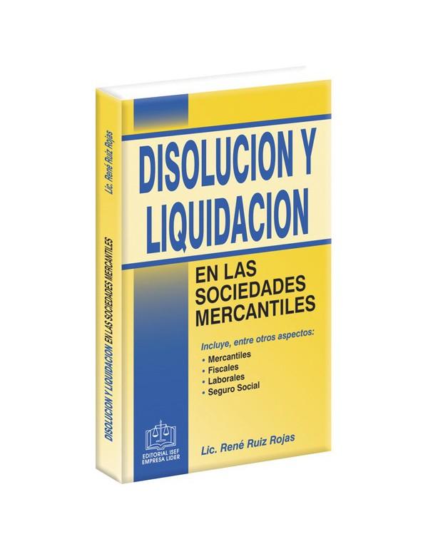 DISOLUCIÓN Y LIQUIDACIÓN EN LAS SOCIEDADES MERCANTILES 2018
