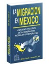 LA MIGRACIÓN EN MÉXICO