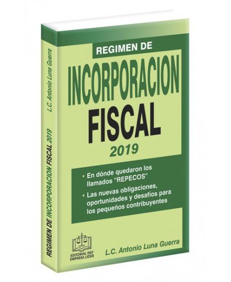 RÉGIMEN DE INCORPORACIÓN FISCAL 2019