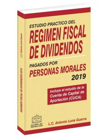 SWF ESTUDIO PRACTICO DEL RÉGIMEN FISCAL DE DIVIDENDOS PAGADOS POR PERSONAS MORALES 2019