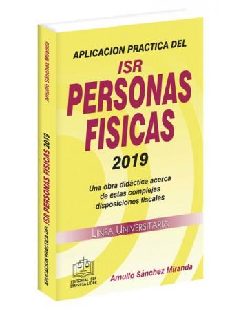 APLICACIÓN PRÁCTICA DEL ISR PERSONAS FÍSICAS 2019