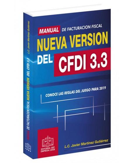 MANUAL DE FACTURACIÓN FISCAL NUEVA VERSIÓN DEL CFDI 3.3 2019