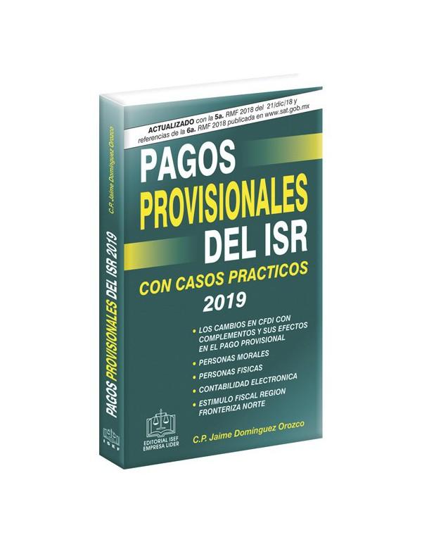 PAGOS PROVISIONALES DEL ISR 2019