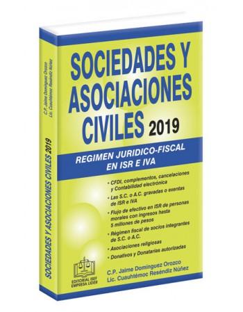 SOCIEDADES Y ASOCIACIONES CIVILES RÉGIMEN JURÍDICO-FISCAL 2019