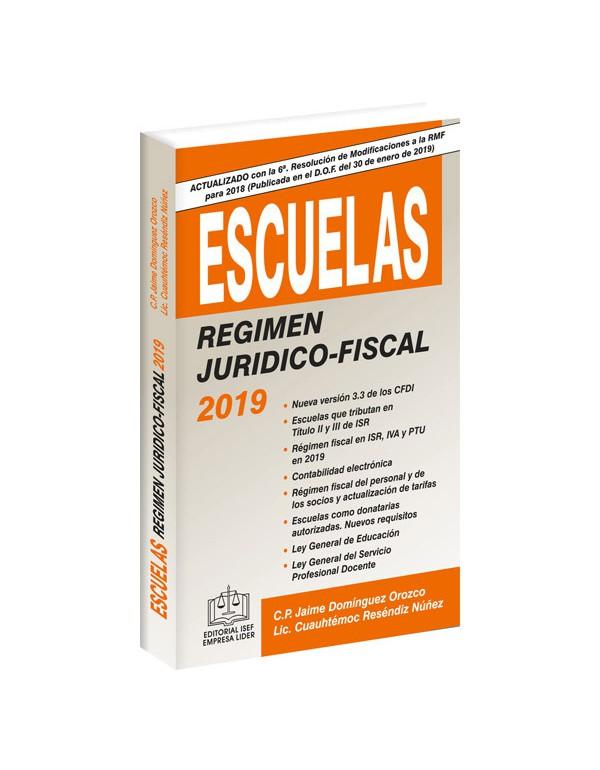 ESCUELAS RÉGIMEN JURÍDICO-FISCAL 2019