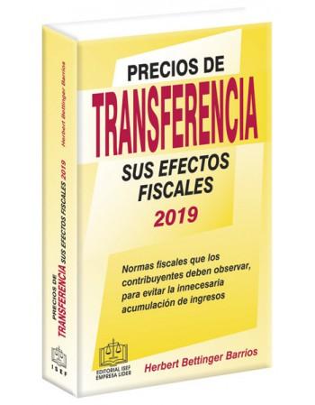 PRECIOS DE TRANSFERENCIA SUS EFECTOS FISCALES 2019