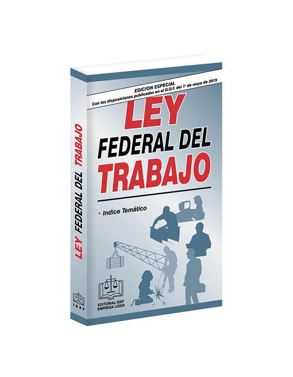 LEY FEDERAL DEL TRABAJO 2019