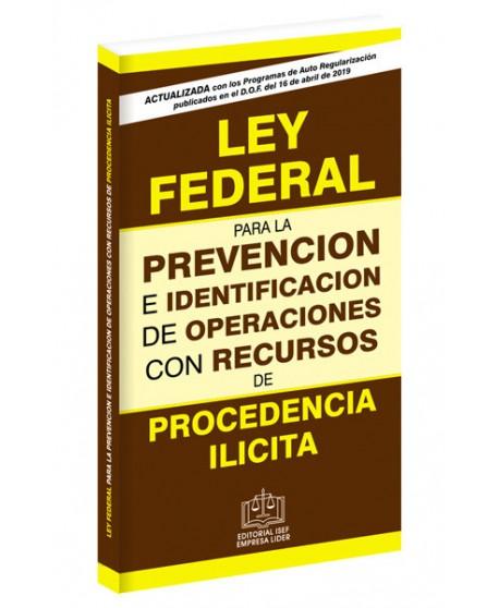 LEY FEDERAL DE LA PREVENCIÓN E IDENTIFICACIÓN DE OPERACIONES DE PROCEDENCIA ILÍCITA