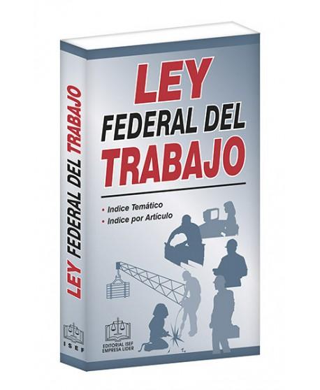 LEY FEDERAL DEL TRABAJO 2020