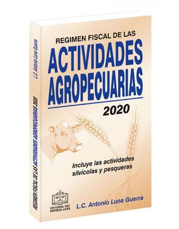 REGIMEN FISCAL DE LAS ACTIVIDADES AGROPECUARIAS 2020