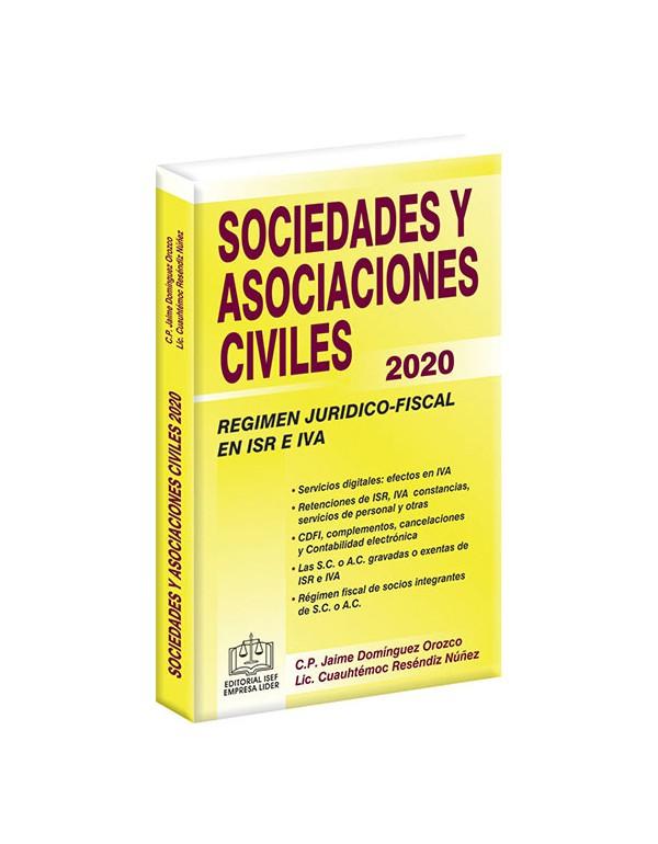 SOCIEDADES Y ASOCIACIONES CIVILES RÉGIMEN JURÍDICO-FISCAL 2020