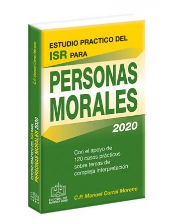 ESTUDIO PRACTICO DEL ISR PARA PERSONAS MORALES 2020