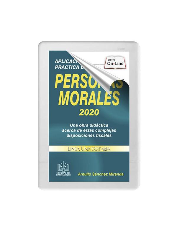 APLICACIÓN PRÁCTICA DEL ISR PERSONAS MORALES 2020