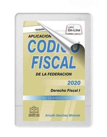 APLICACIÓN PRACTICA DEL CÓDIGO FISCAL 2020