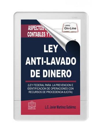 SWF ASPECTOS ADMINISTRATIVOS CONTABLES Y FISCALES DE LA LEY ANTI LAVADO DE DINERO 2020