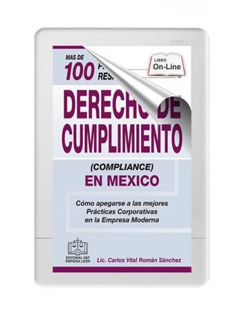 MAS DE 100 PREGUNTAS Y RESPUESTAS SOBRE DERECHO DE CUMPLIMIENTO (COMPLIANCE) EN MÉXICO 2020