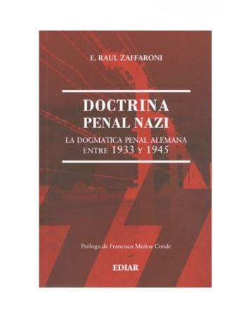 Doctrina Penal Nazi. La Dogmatica Penal Alemana Entre 1933 Y 1945 2017 (DIJURIS)