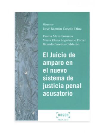 El Juicio de Amparo en el Nuevo Sistema de Justicia Penal Acusatorio. 2017 (DIJURIS)