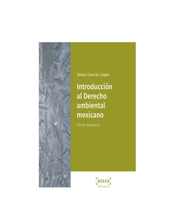 Introducción al Derecho Ambiental Mexicano 2018 (DIJURIS)