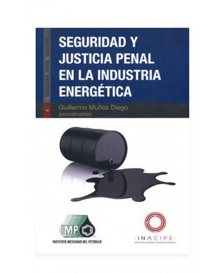 Seguridad y Justicia Penal en la Industria Energética 2018 (DIJURIS)