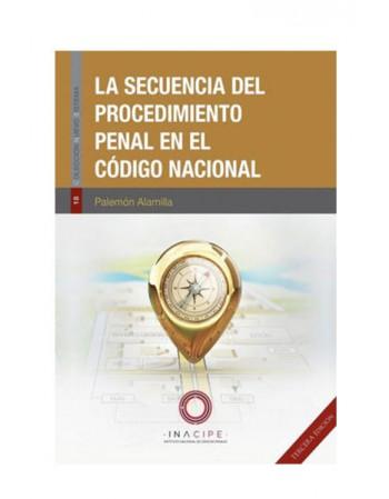 Secuencia del Procedimiento Penal en el Código Nacional (TERCERA EDICIÓN) (DIJURIS)