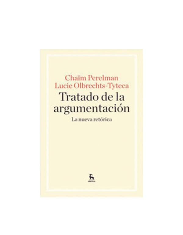 Tratado de la argumentación: La nueva retórica (DIJURIS)
