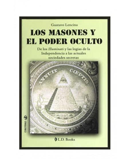 Los Masones y el Poder Oculto (LIB LEC Y SER)