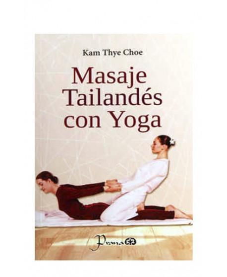 Masaje Tailandes con Yoga (LIB LEC Y SER)