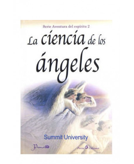 La Ciencia de los Ángeles (LIB LEC Y SER)