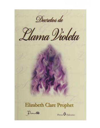 Decretos de Llama Violeta (LIB LEC Y SER)