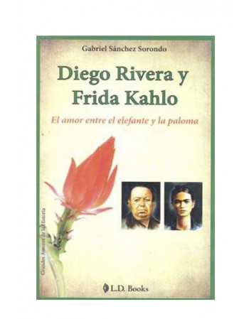 Diego Rivera Y Frida Kahlo (LIB LEC Y SER)