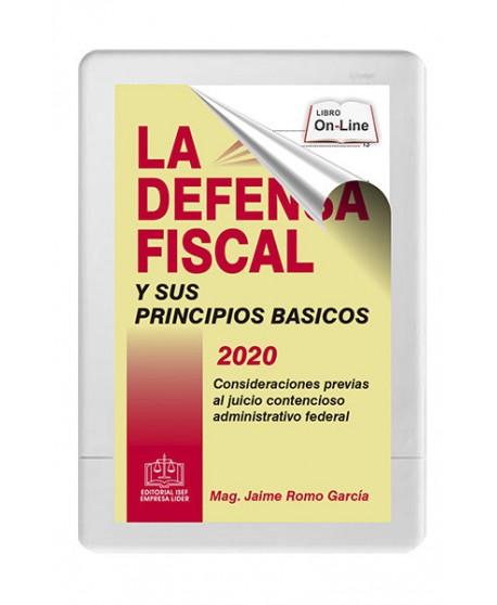 LA DEFENSA FISCAL Y SUS PRINCIPIOS BASICOS 2020