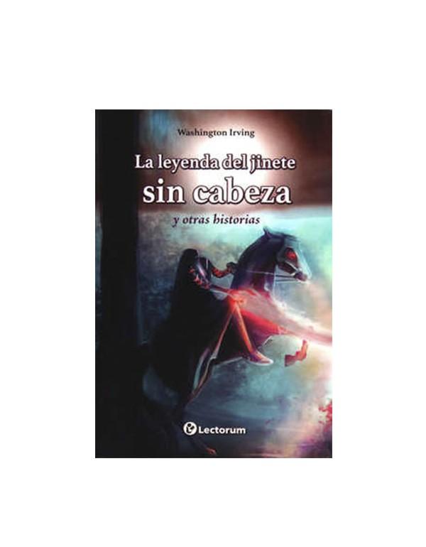 La Leyenda del Jinete Sin Cabeza (LIB LEC Y SER)